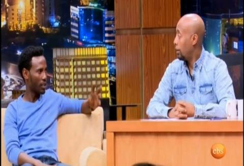 Seifu On EBS - Interview With Henok
